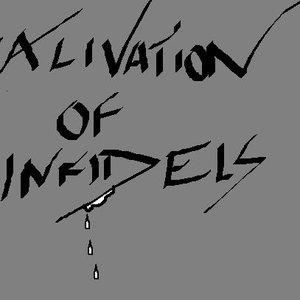Image for 'Salivation of Infidels'