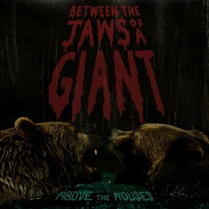 Image for 'Between the Jaws of a Giant'