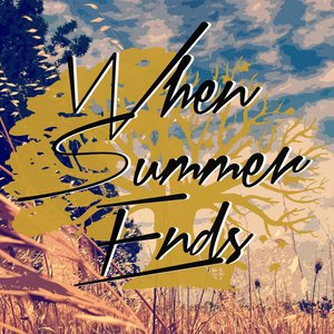Image for 'When Summer Ends'