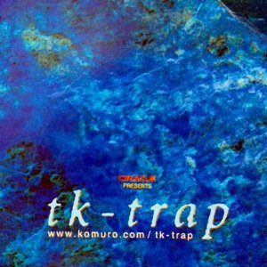 Image for 'Tk - Trap'