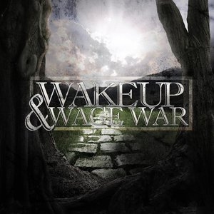 Image for 'Wake Up & Wage War'