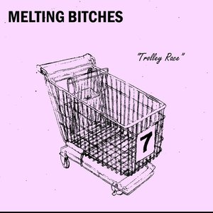 Image for 'Melting Bitches'