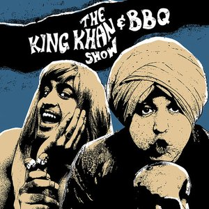Image for 'The King Khan  BBQ Show'