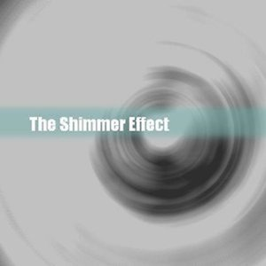 Image for 'The Shimmer Effect'