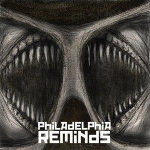 Image for 'Philadelphia Reminds'