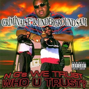 Image for 'Criminal E & Underground Sam'