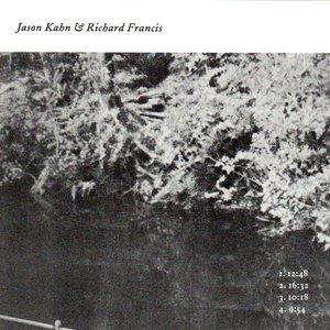Image for 'Jason Kahn & Richard Francis'