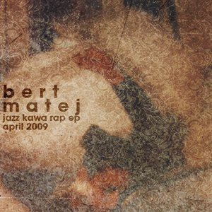 Image for 'Bert Matej'