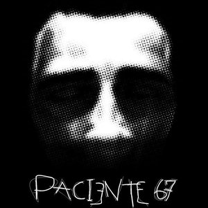 Image for 'Paciente 67'