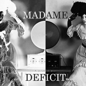 Image for 'madame deficit'
