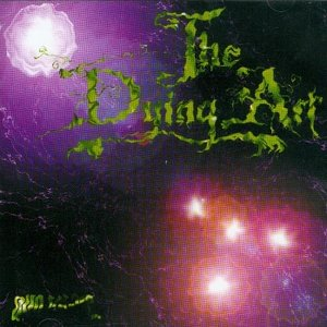 Image for 'The Dying Art'