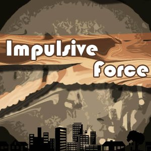 Image for 'Impulsive Force'