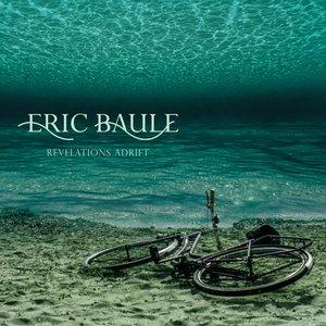 Изображение для 'Eric Baule (band)'