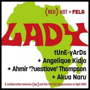Image for 'tUnE-yArDs + Angelique Kidjo + Ahmir '?uestlove' Thompson + Akua Naru'