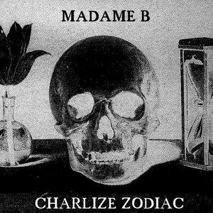 Image for 'Madame B & Charlize Zodiac'