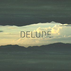 Image for 'Delude'
