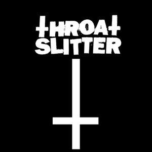 Image for 'THROAT SLITTER'