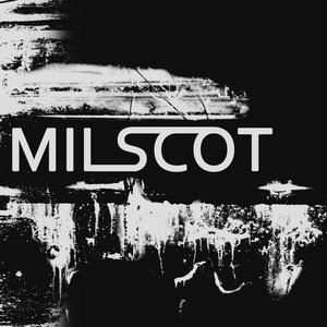Image for 'Milscot'