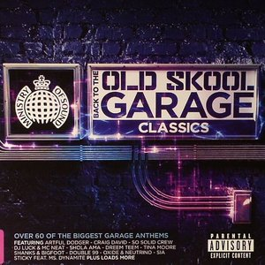 Image for 'Back 2 The Old Skool: Garage Classics'