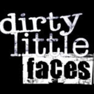 Image for 'Dirty Little Faces'