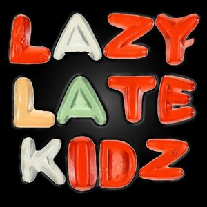 Image for 'Lazy Late Kidz'