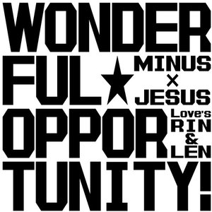 Image for 'Wonderful★opportunity!'