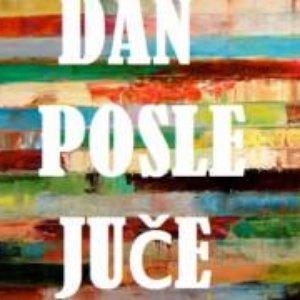 Image for 'Dan Posle Juče'