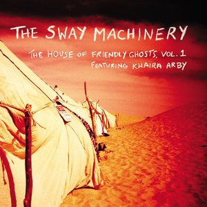 Image for 'The Sway Machinery'