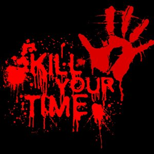 Image for 'KILL YOUR TIME'