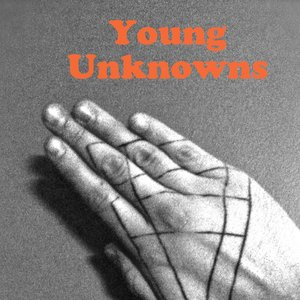 Image for 'Young Unknowns'