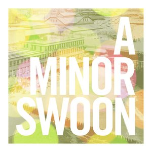 Image for 'A Minor Swoon'
