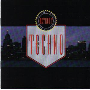Image for 'techno - the new dance sound of detroit'