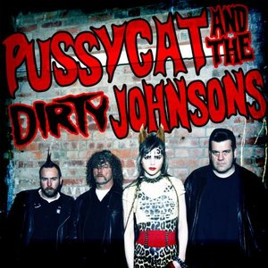 Immagine per 'Pussycat and the Dirty Johnsons'