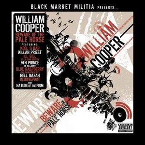 Image for 'Black Market Militia Presents: William Cooper'