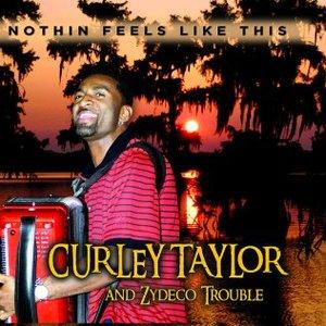 Bild för 'Curley Taylor & Zydeco Trouble'