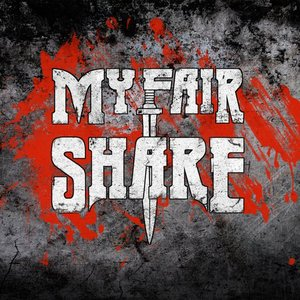 Image for 'My Fair Share'