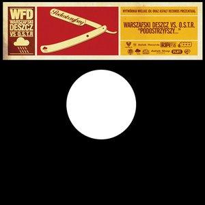 Image for 'Warszafski Deszcz vs. O.S.T.R'