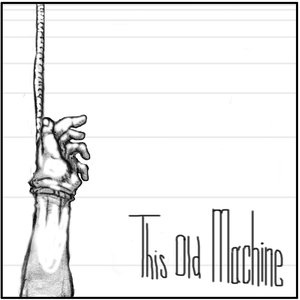 Image for 'This Old Machine'