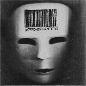 Imagen de 'Borrowed Identity'