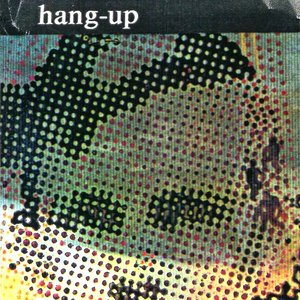 Image for 'HANG UP'