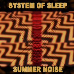 Image for 'System Of Sleep'