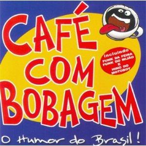 Image for 'Café com Bobagem'