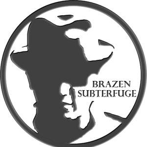 Image for 'Brazen Subterfuge'