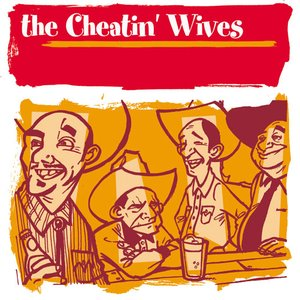 Image for 'The Cheatin' Wives'