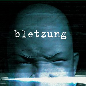 Image for 'Bletzung'