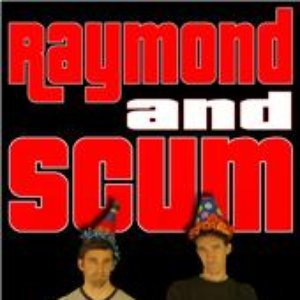 Immagine per 'Raymond And Scum'