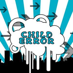Image for 'Child Error'