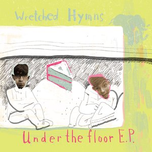 Image for 'The Wretched Hymns'