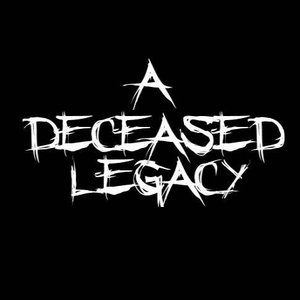 Image for 'A Deceased Legacy'