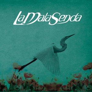 Image for 'La Mala Senda'